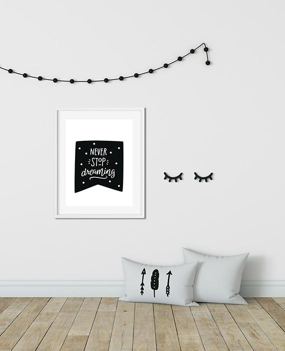 Scandinavian inspired wall art print, black & white, Never stop dreaming