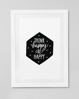 Scandinavian inspired wall art print, black & white, Think Happy Be Happy