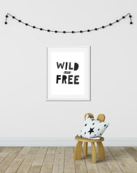 Scandinavian inspired wall art print, black & white, Wild & Free